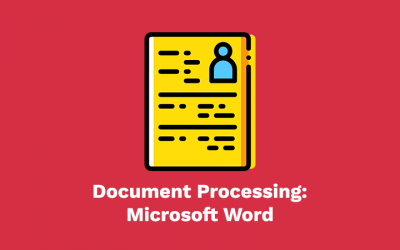 Document Processing: Microsoft Word